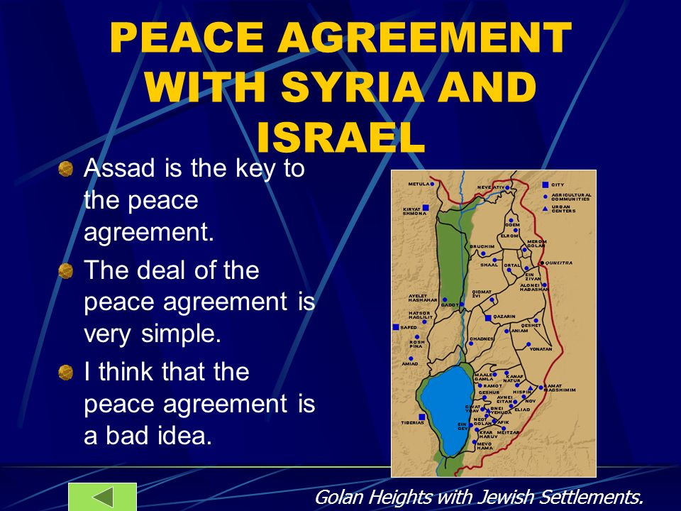 PEACE AGREEMENT WITH SYRIA AND ISRAEL
