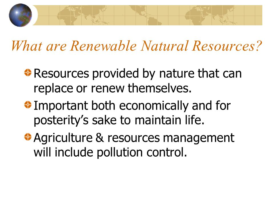 What are Renewable Natural Resources