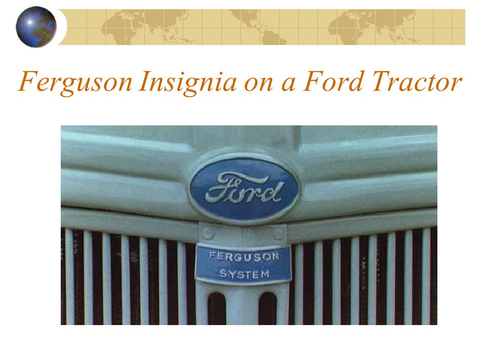 Ferguson Insignia on a Ford Tractor