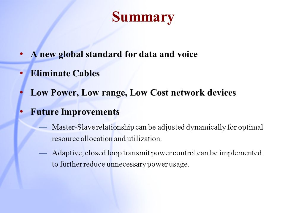 Summary A new global standard for data and voice Eliminate Cables