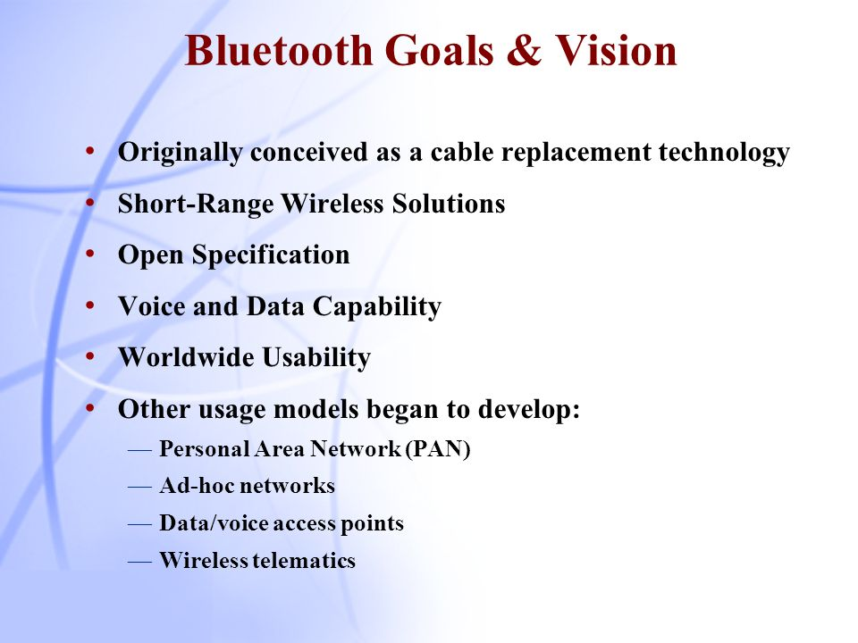 Bluetooth Goals & Vision