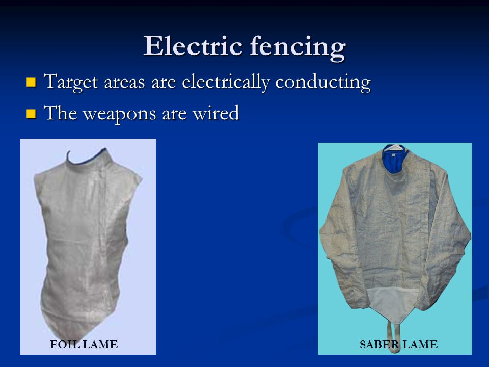 Electric fencing Target areas are electrically conducting