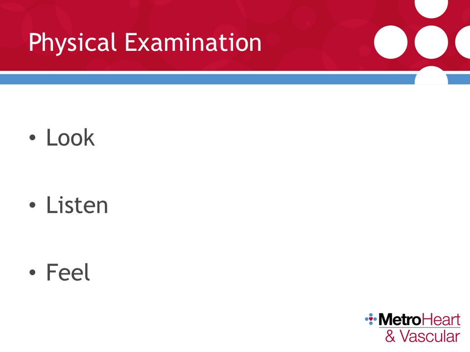 Physical Examination Look Listen Feel