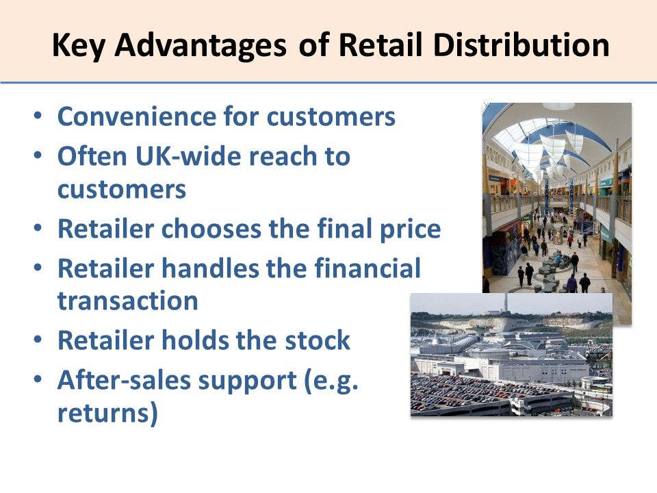 Key Advantages of Retail Distribution