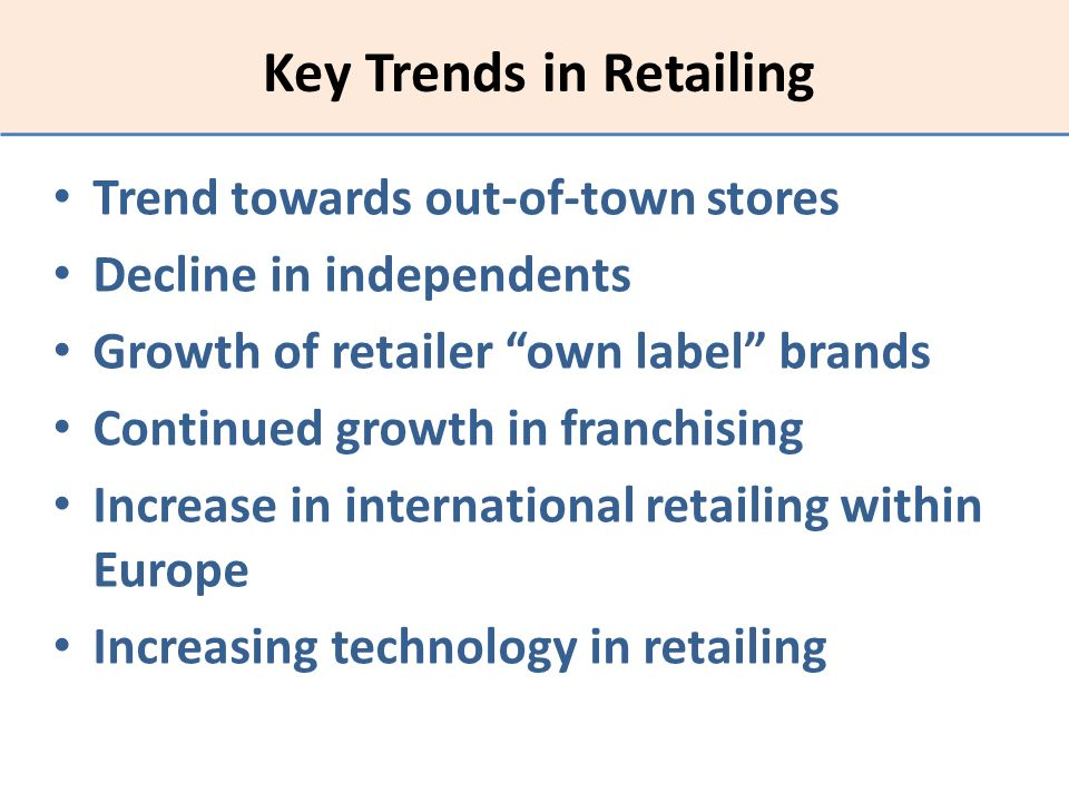 Key Trends in Retailing