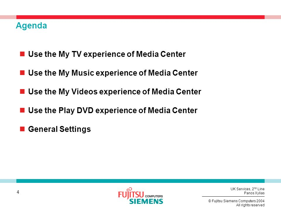 Agenda Use the My TV experience of Media Center