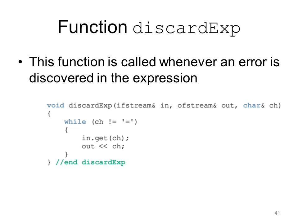 Function discardExp This function is called whenever an error is discovered in the expression