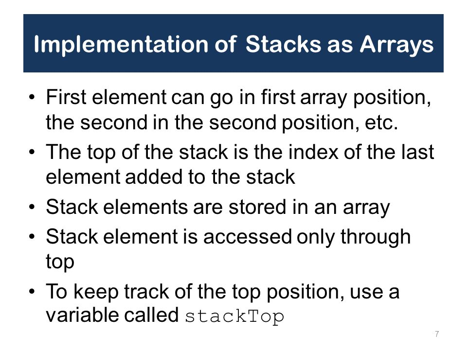 Implementation of Stacks as Arrays
