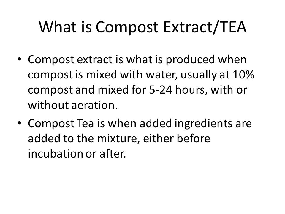 What is Compost Extract/TEA