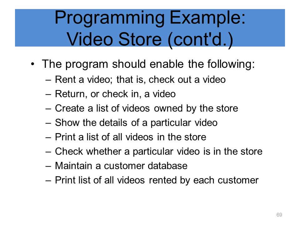 Programming Example: Video Store (cont d.)