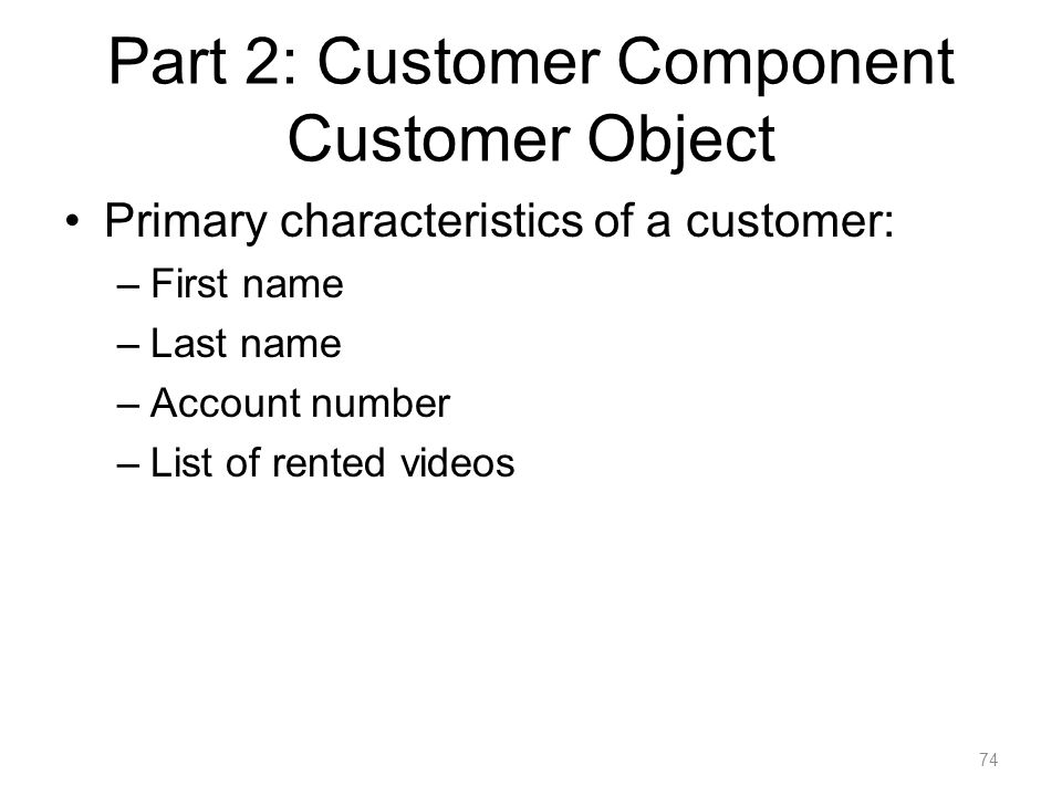 Part 2: Customer Component Customer Object