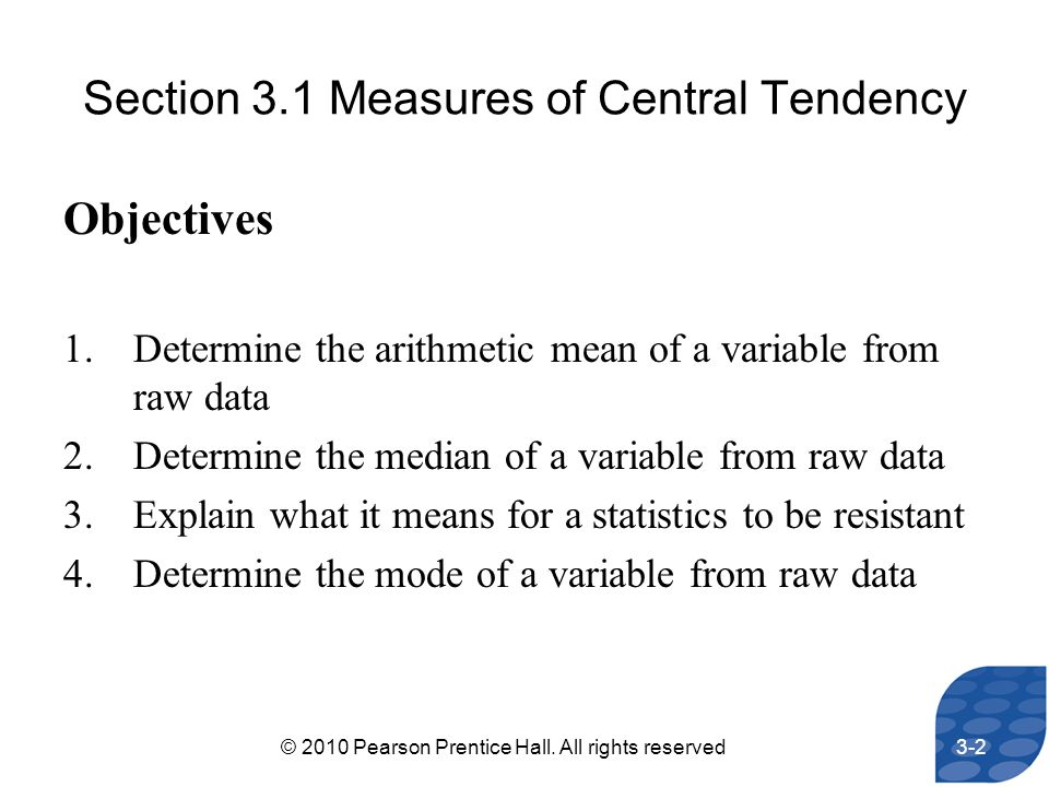 Section 3.1 Measures of Central Tendency
