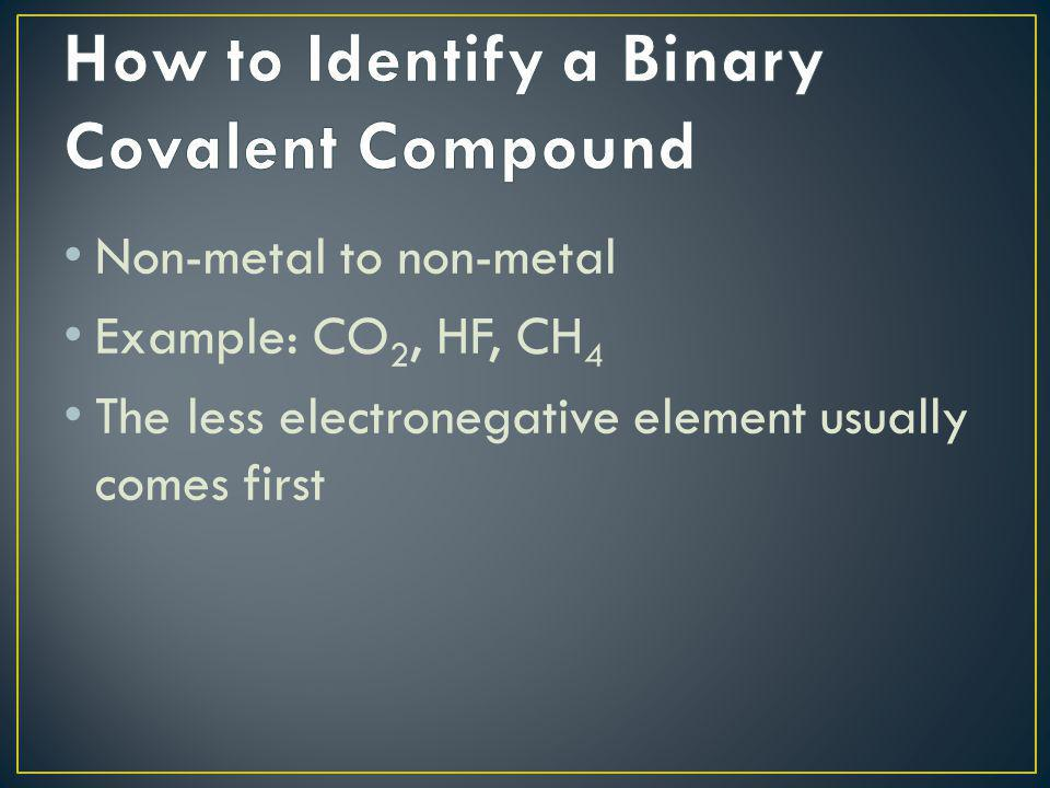 How to Identify a Binary Covalent Compound