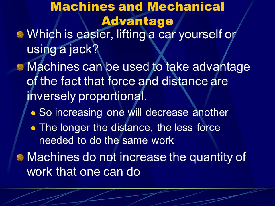Machines and Mechanical Advantage