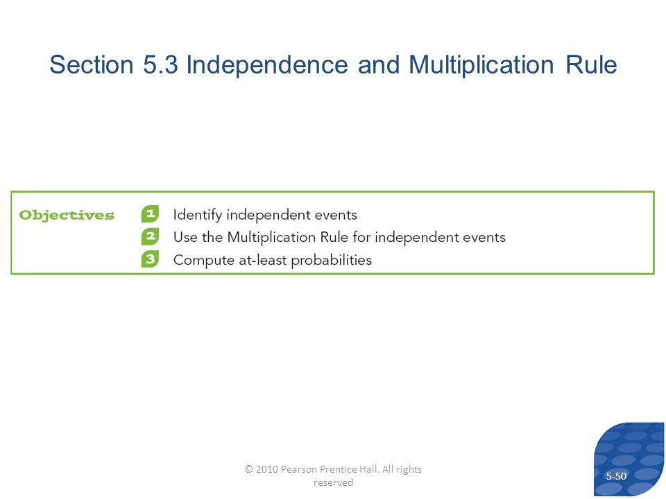 Section 5.3 Independence and Multiplication Rule