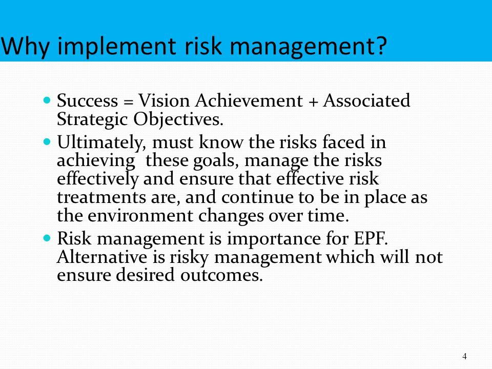 Why implement risk management