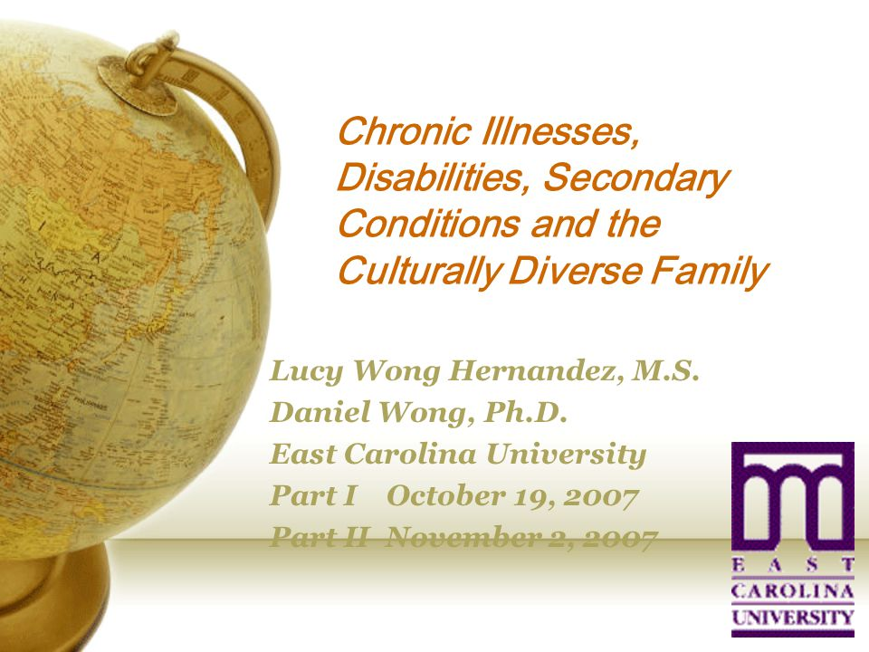 Chronic Illnesses, Disabilities, Secondary Conditions and the Culturally Diverse Family