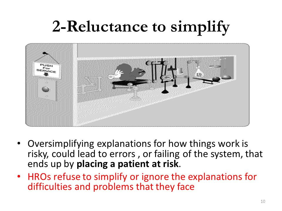 2-Reluctance to simplify