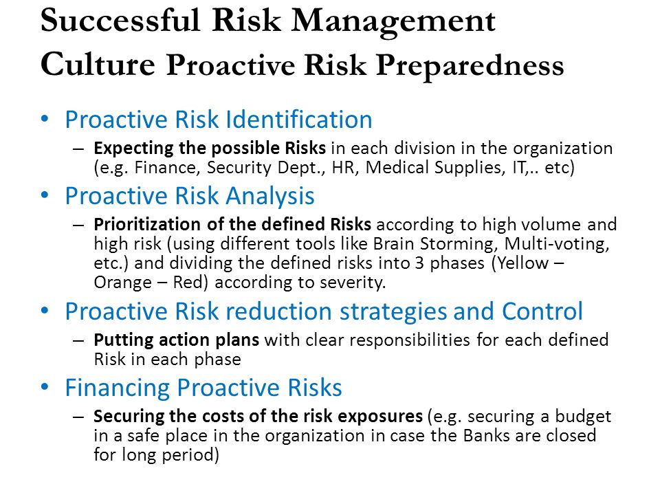 Successful Risk Management Culture Proactive Risk Preparedness