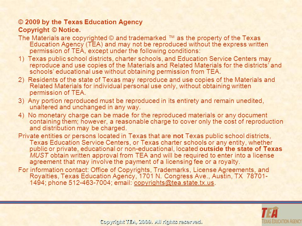 2009 by the Texas Education Agency
