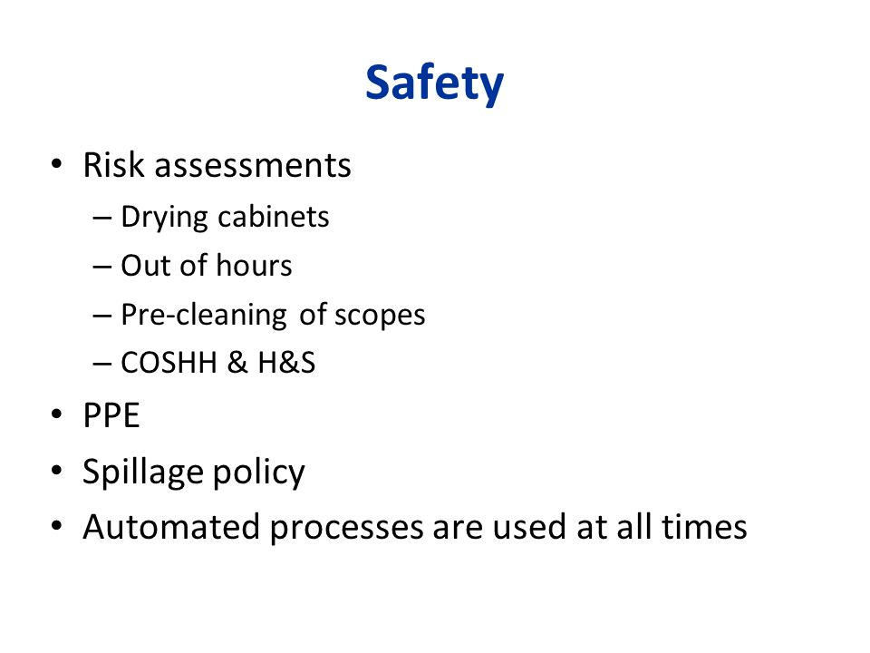 Safety Risk assessments PPE Spillage policy