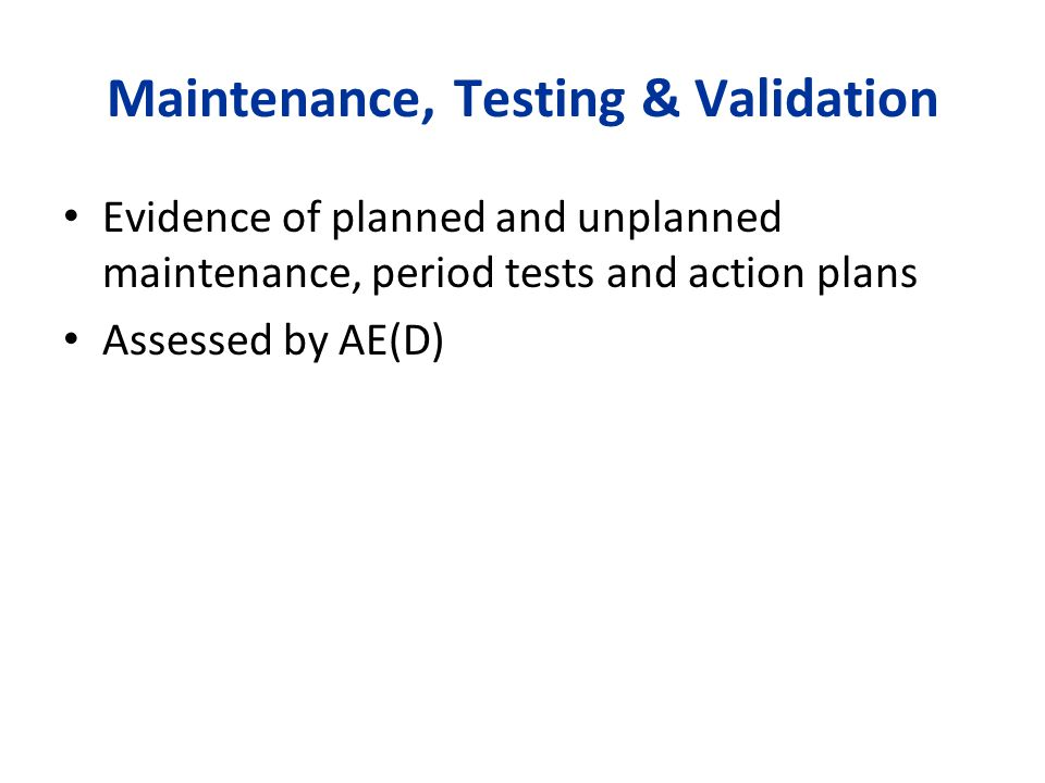 Maintenance, Testing & Validation
