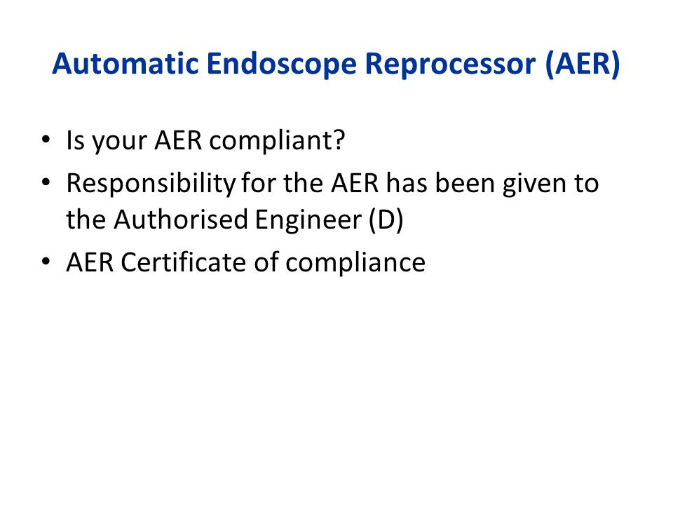 Automatic Endoscope Reprocessor (AER)