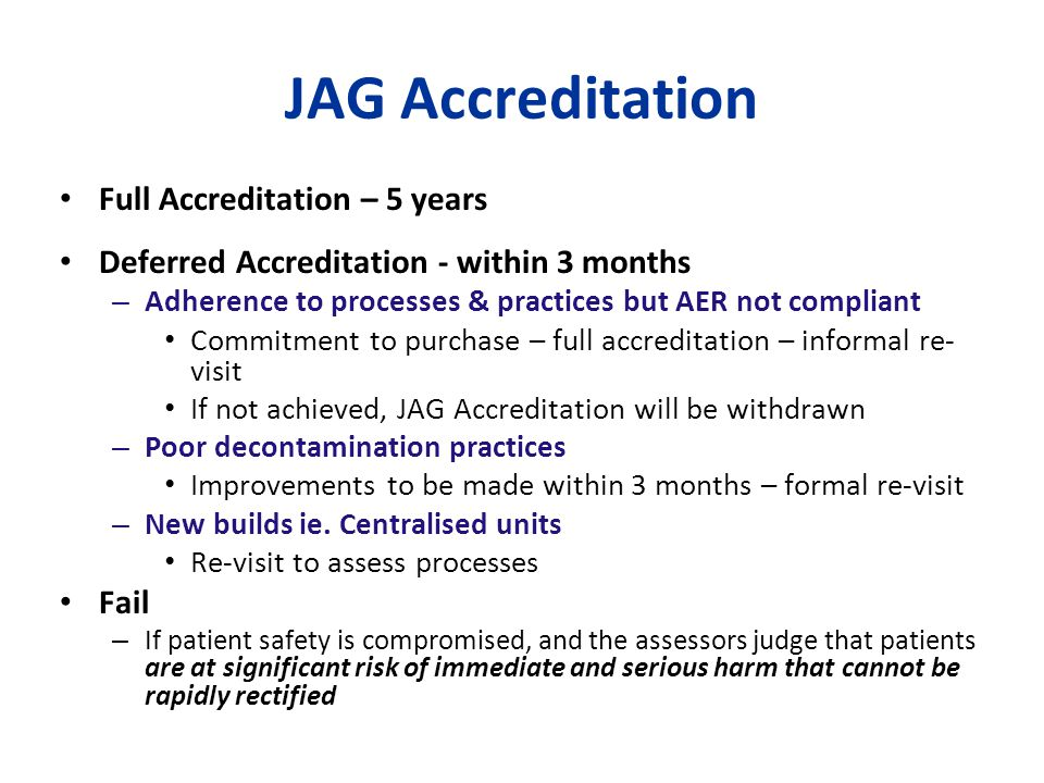JAG Accreditation Full Accreditation – 5 years