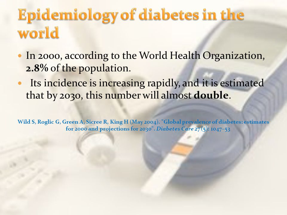 Epidemiology of diabetes in the world