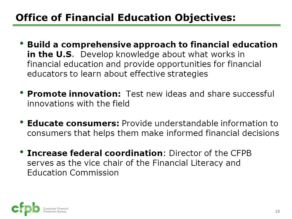 Office of Financial Education Objectives: