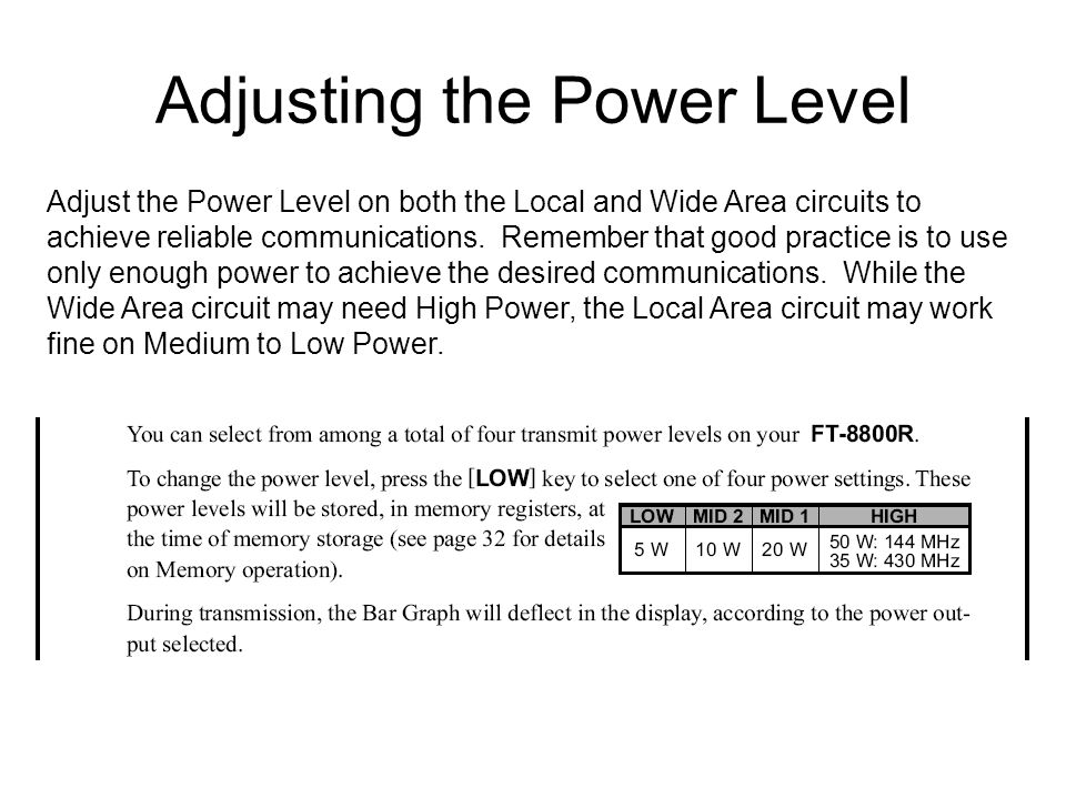 Adjusting the Power Level