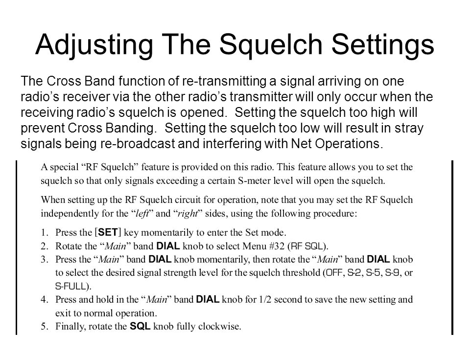 Adjusting The Squelch Settings