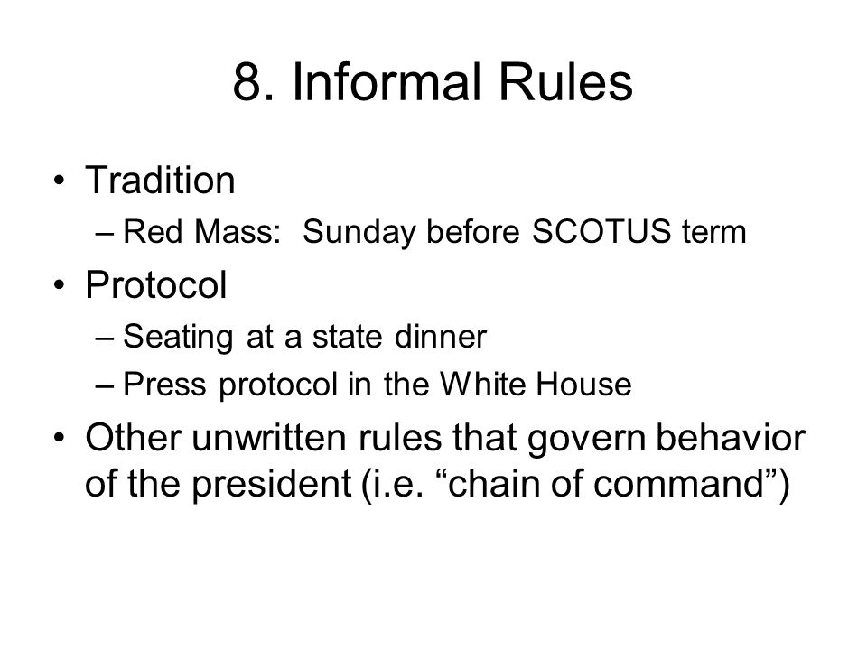 8. Informal Rules Tradition Protocol