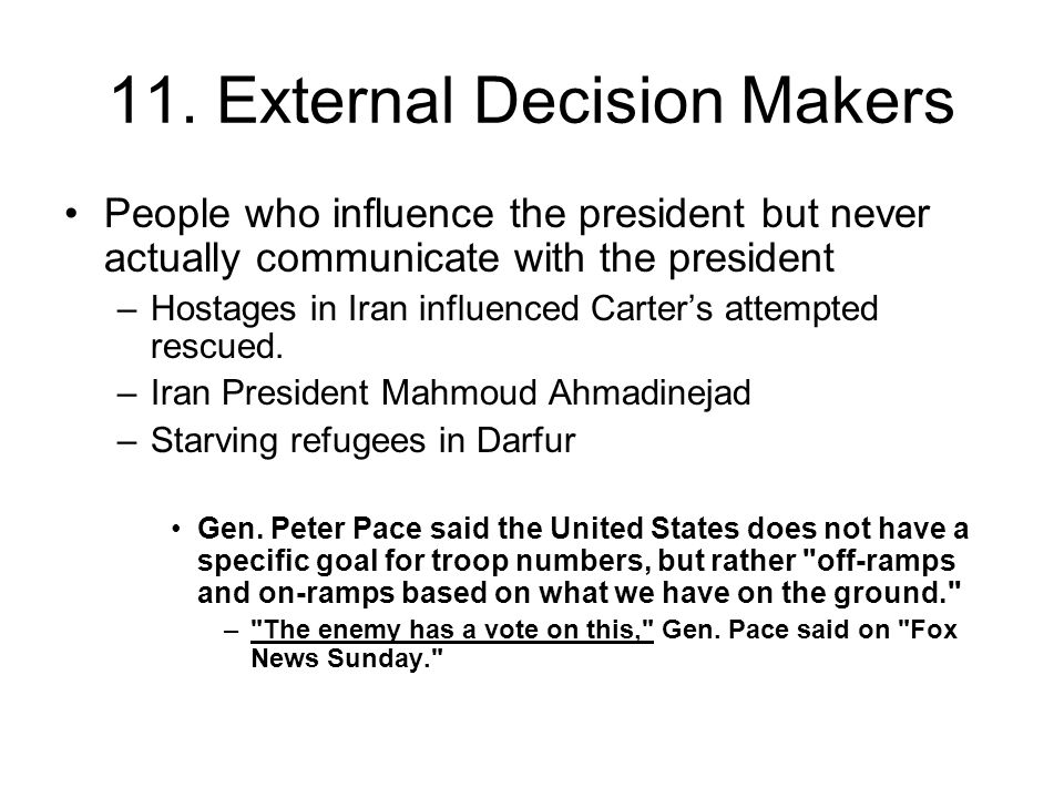 11. External Decision Makers