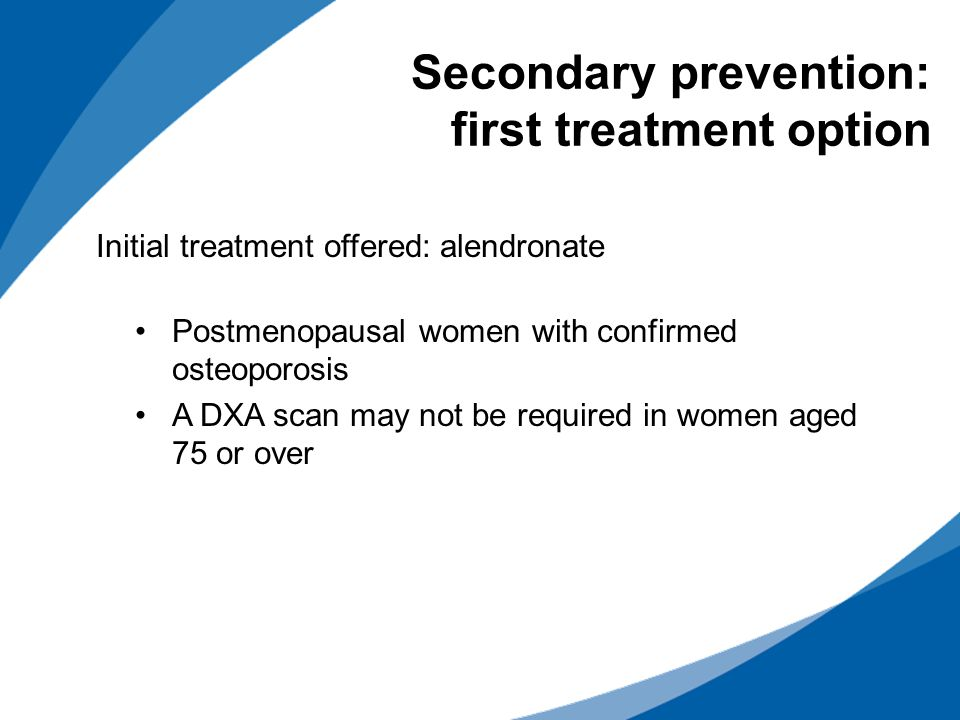 Secondary prevention: first treatment option