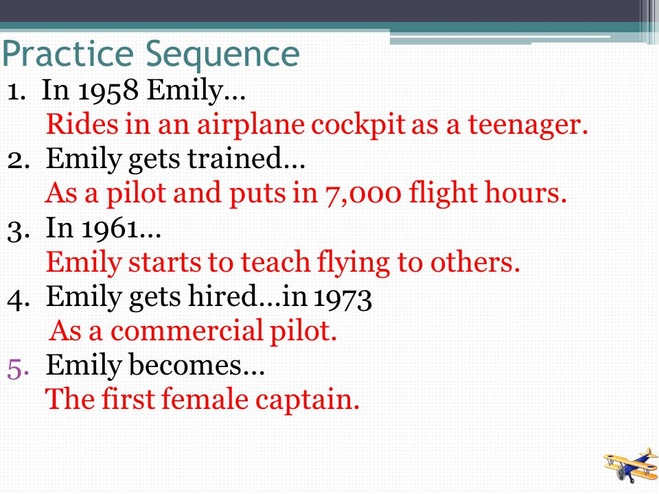 Practice Sequence 1. In 1958 Emily…