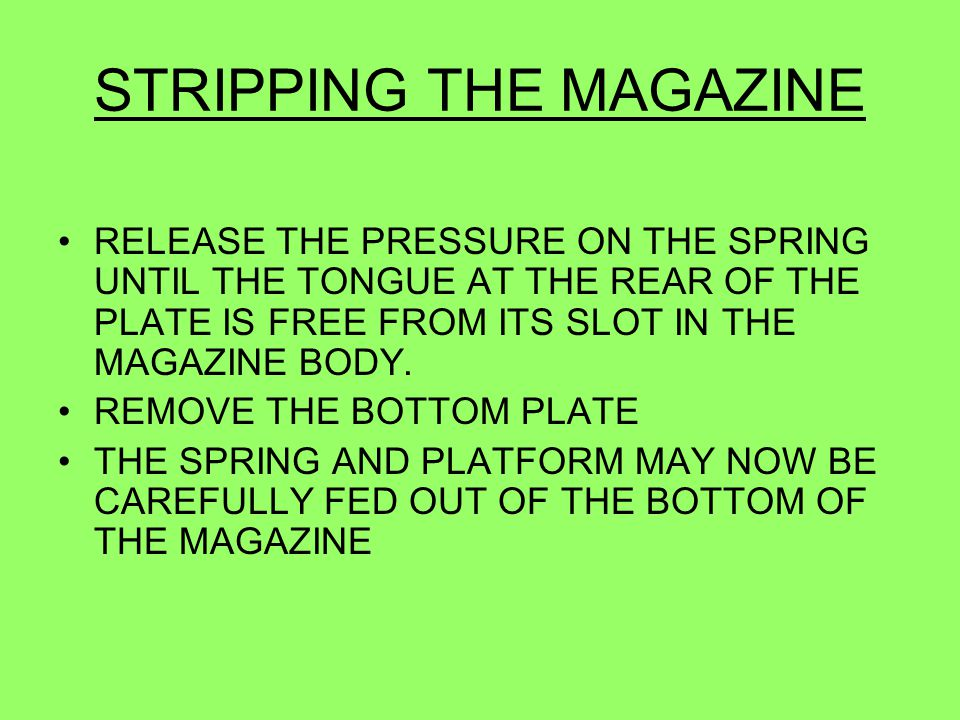 STRIPPING THE MAGAZINE
