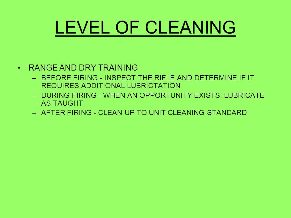 LEVEL OF CLEANING RANGE AND DRY TRAINING