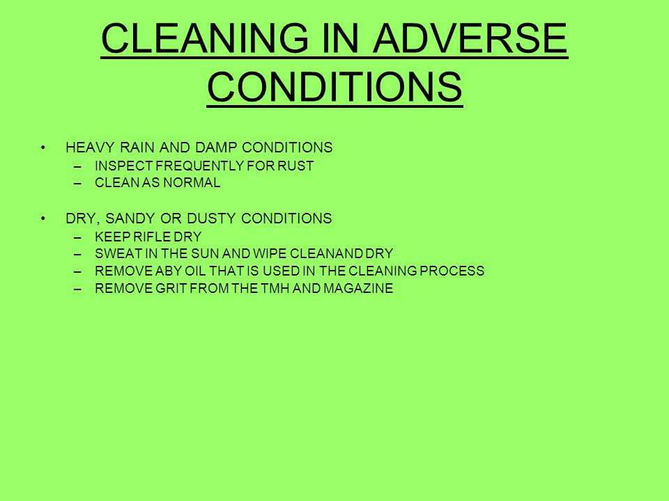 CLEANING IN ADVERSE CONDITIONS