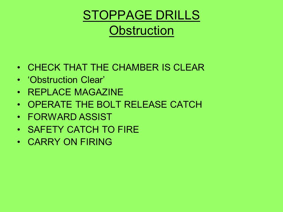 STOPPAGE DRILLS Obstruction