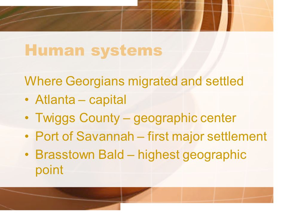 Human systems Where Georgians migrated and settled Atlanta – capital