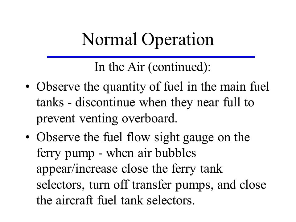 Normal Operation In the Air (continued):