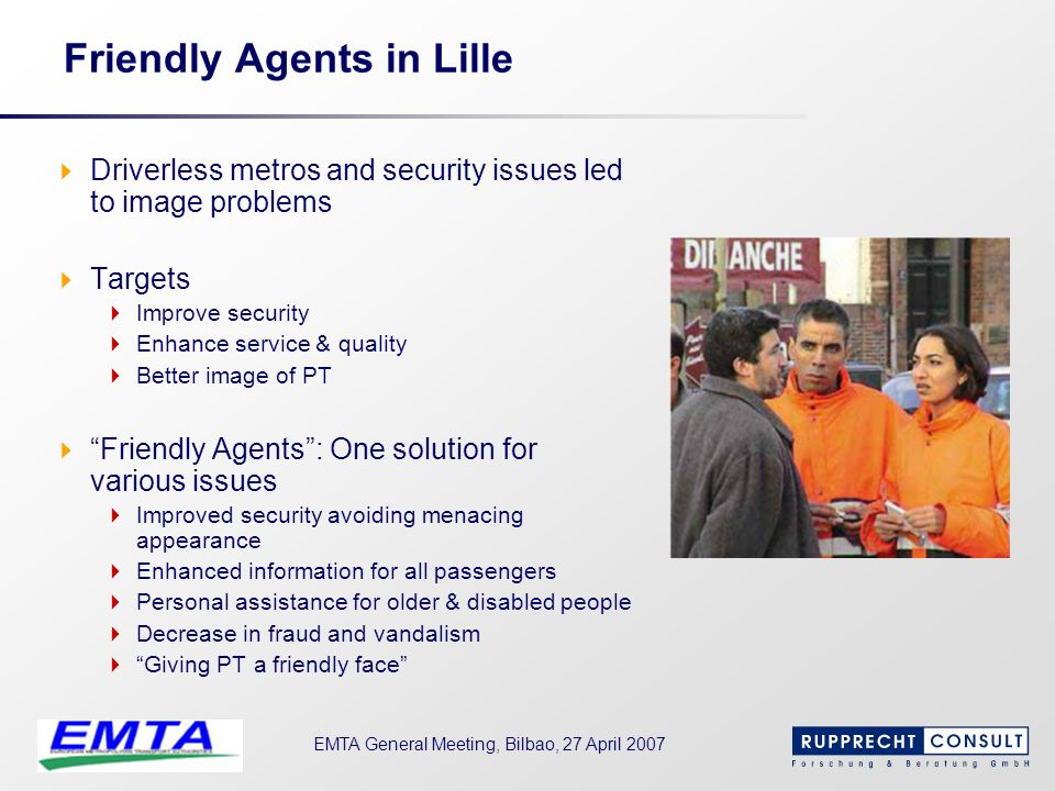 Friendly Agents in Lille
