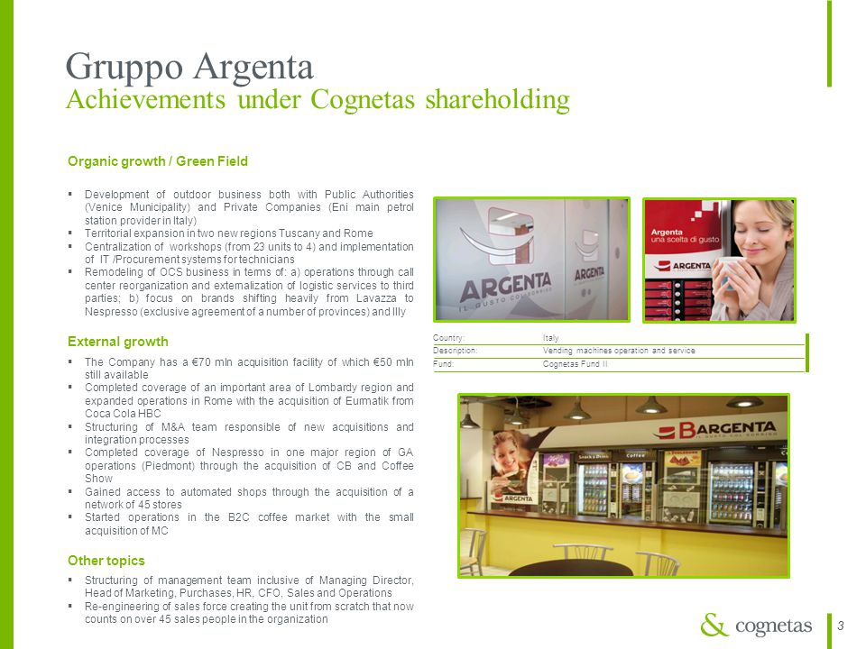 Gruppo Argenta Achievements under Cognetas shareholding