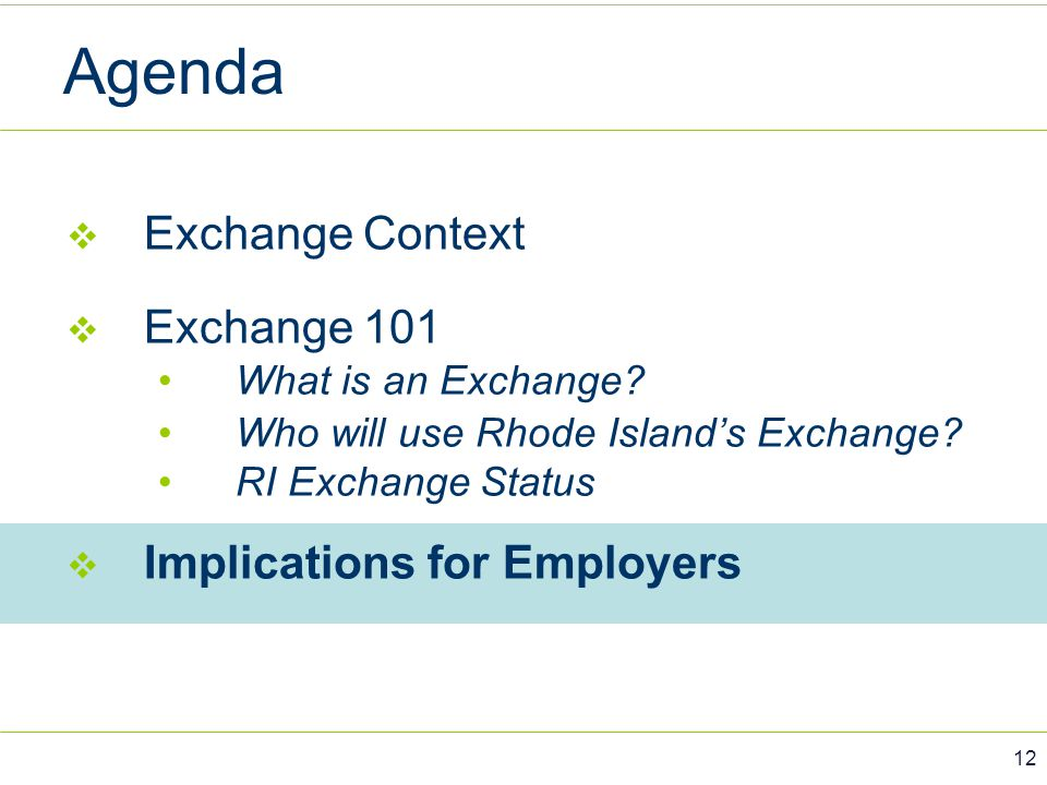 Agenda Exchange Context Exchange 101 Implications for Employers