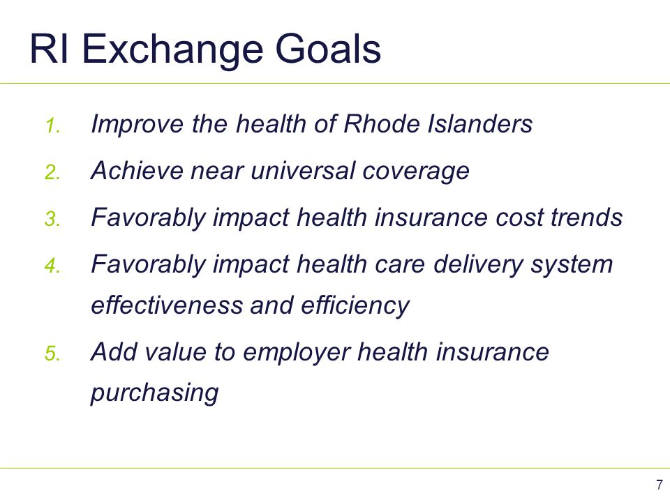 RI Exchange Goals Improve the health of Rhode Islanders