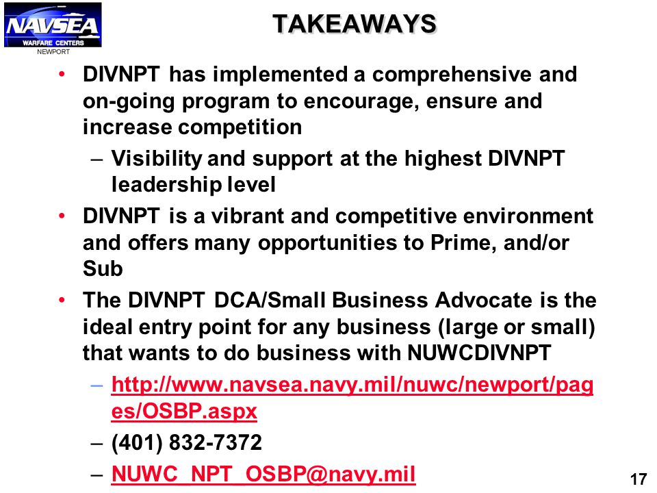 TAKEAWAYS DIVNPT has implemented a comprehensive and on-going program to encourage, ensure and increase competition.