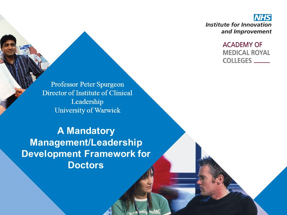 A Mandatory Management/Leadership Development Framework for Doctors