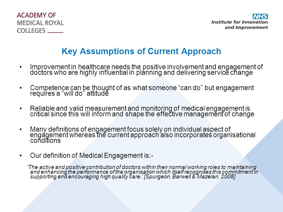 Key Assumptions of Current Approach