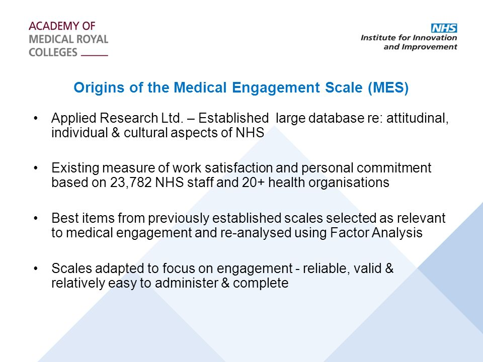 Origins of the Medical Engagement Scale (MES)
